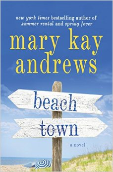 Beach Town- Mary Kay Andrews